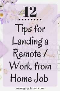 remote jobs | work from home jobs | remote work | chronic illness | invisible illness | working with chronic illness